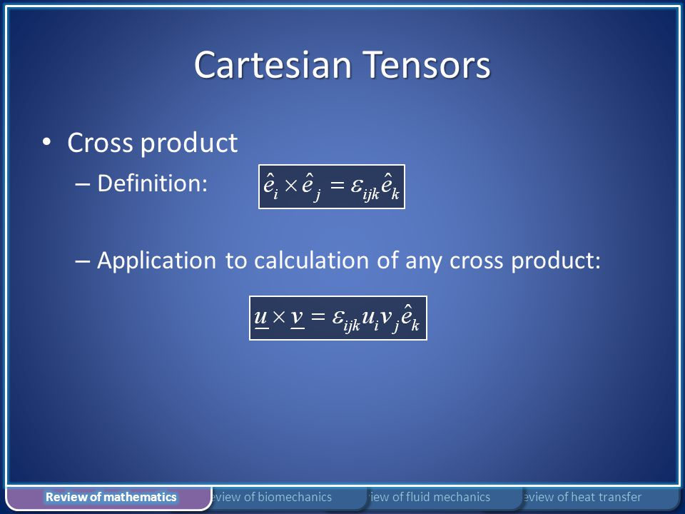 Cartesian Tensors Cross product Definition: