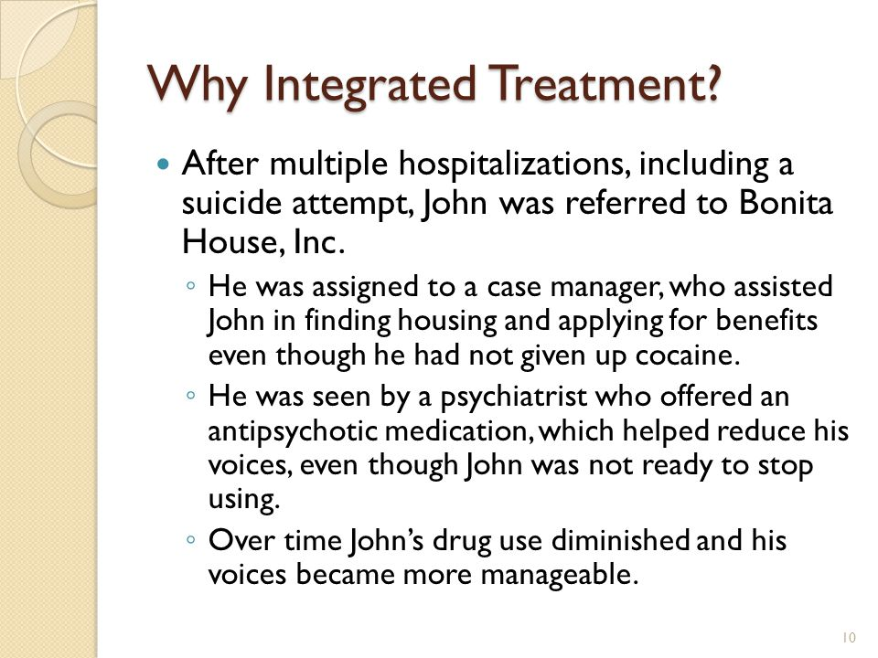 Why Integrated Treatment