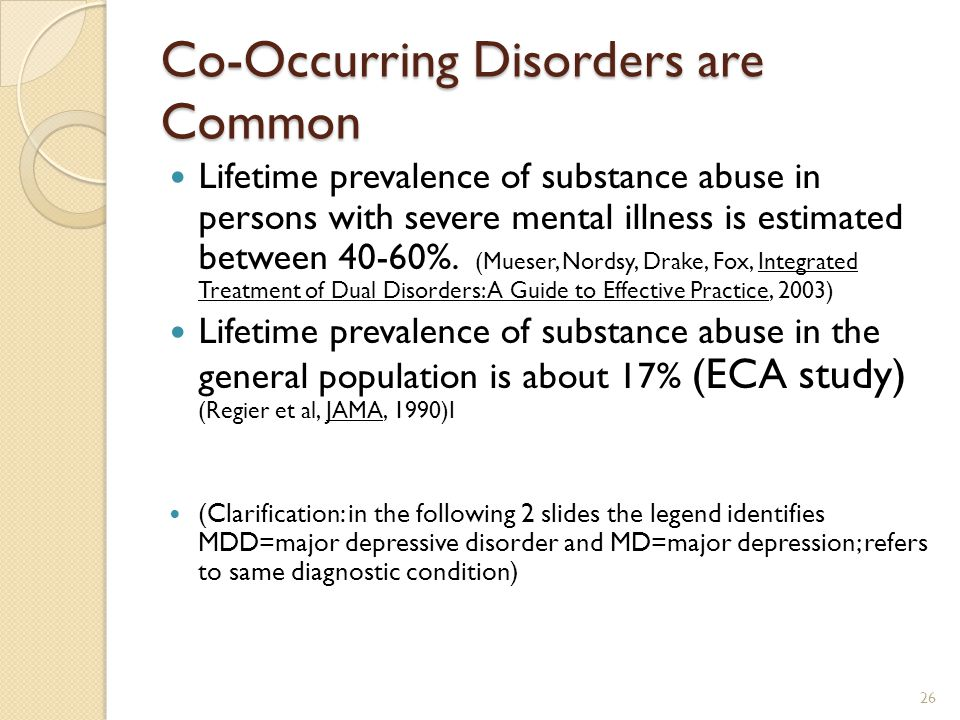 Co-Occurring Disorders are Common