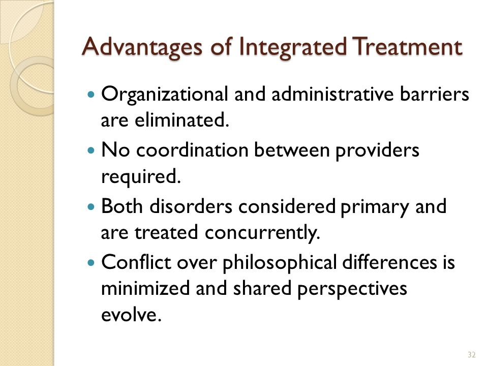 Advantages of Integrated Treatment