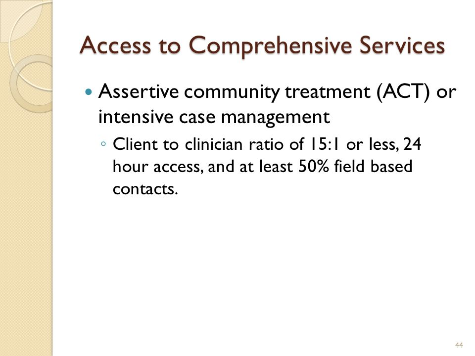 Access to Comprehensive Services