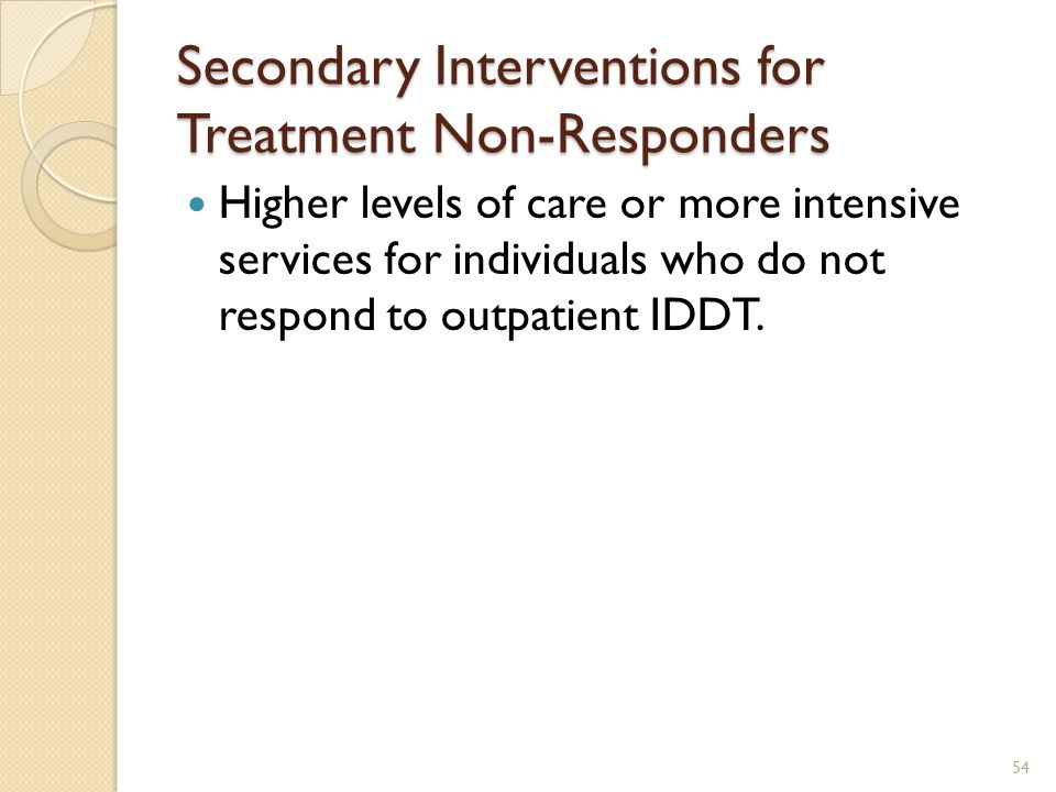 Secondary Interventions for Treatment Non-Responders