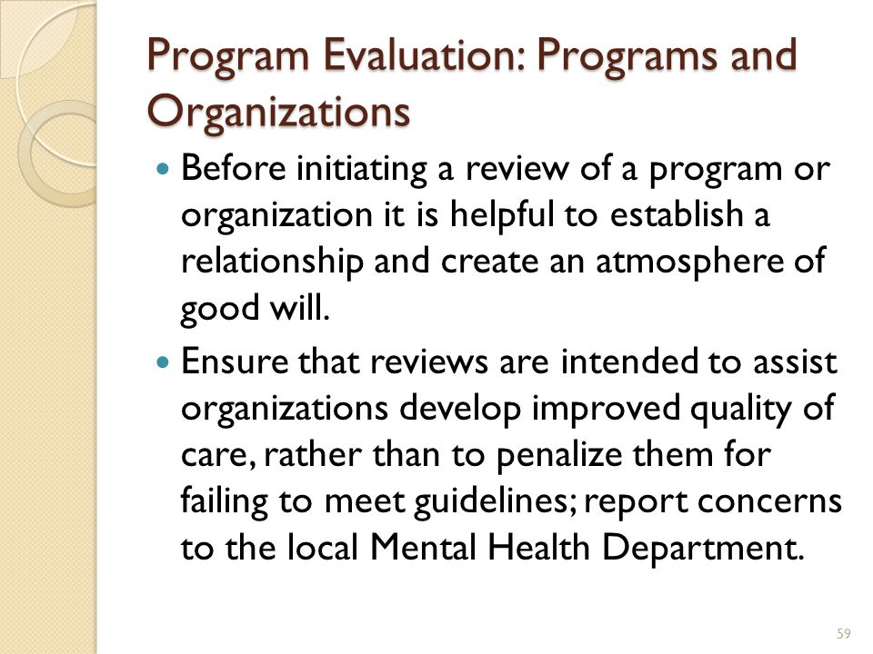 Program Evaluation: Programs and Organizations
