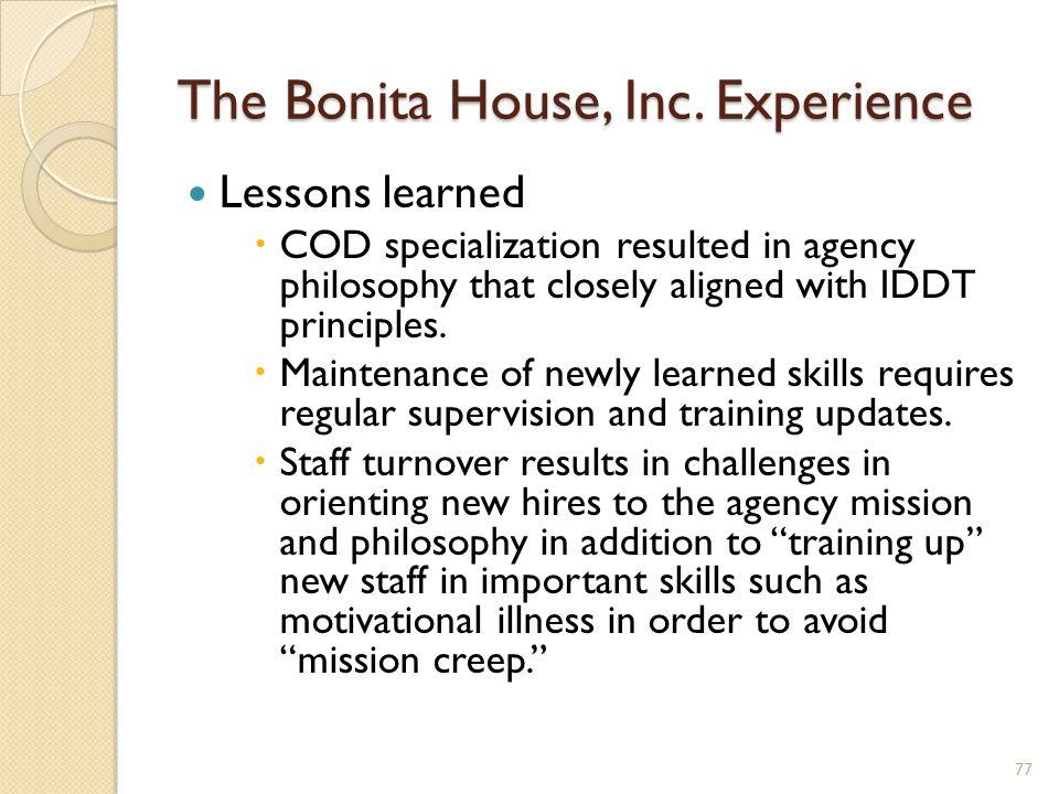 The Bonita House, Inc. Experience