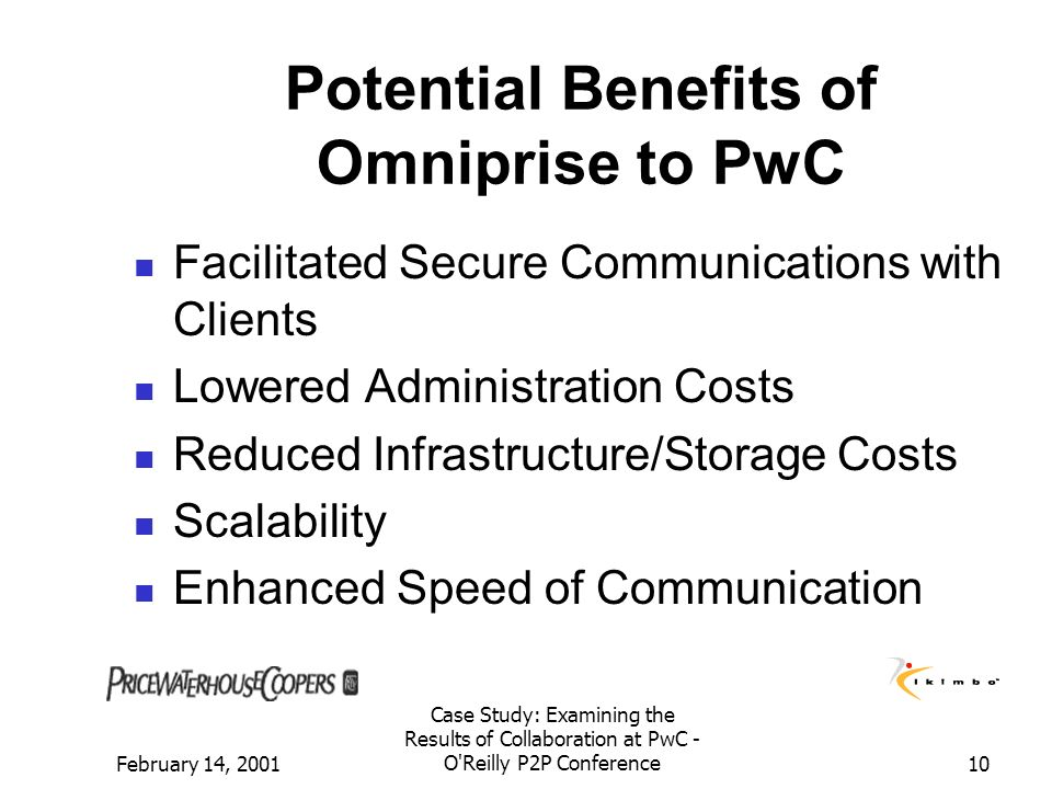 Potential Benefits of Omniprise to PwC