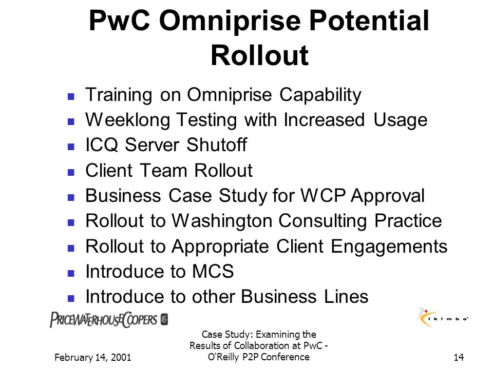 PwC Omniprise Potential Rollout