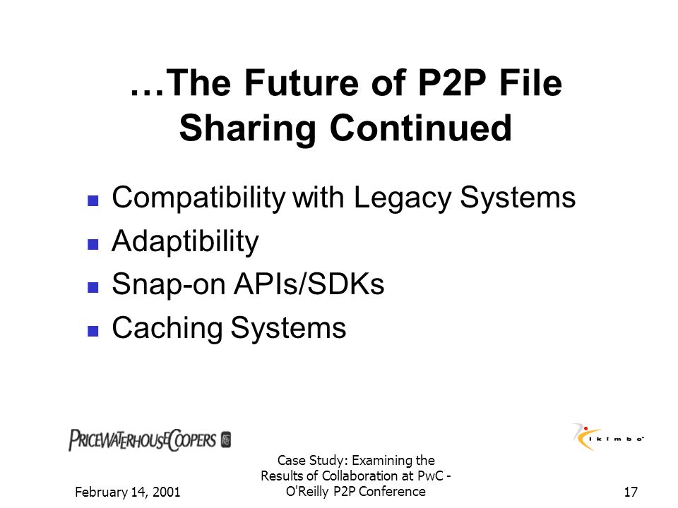 …The Future of P2P File Sharing Continued