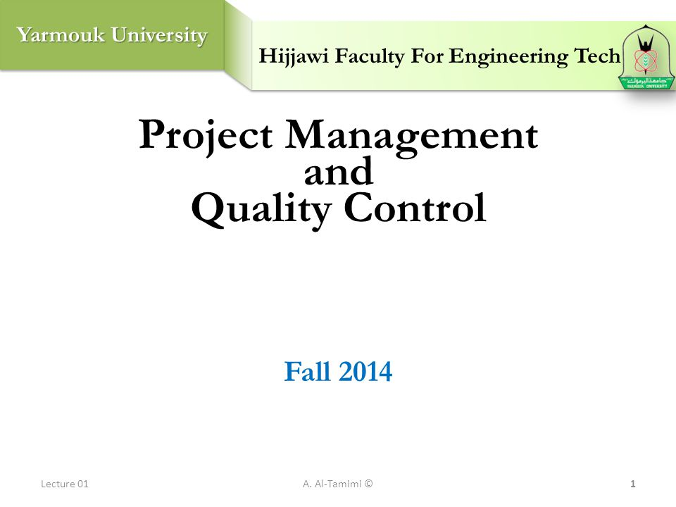 Project Management and Quality Control