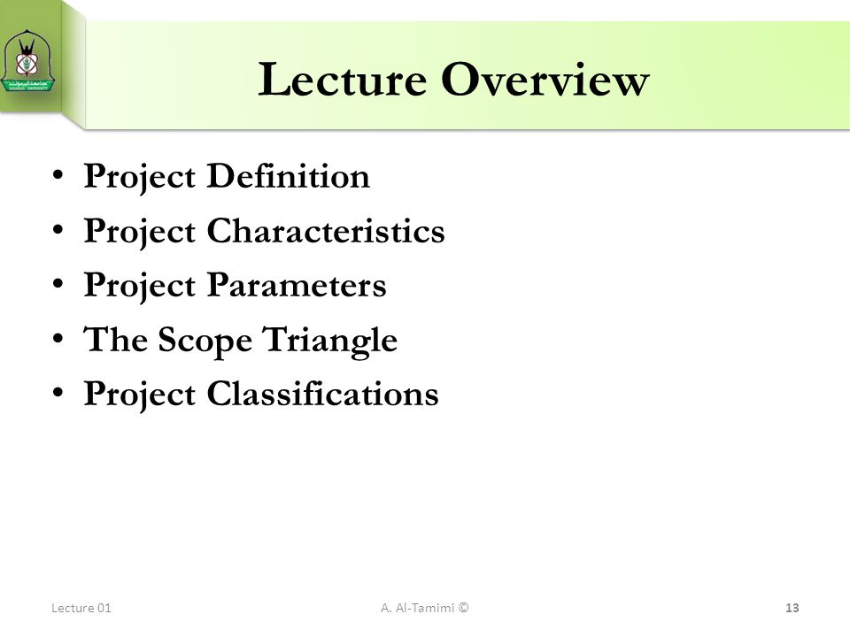 Lecture Overview Project Definition Project Characteristics
