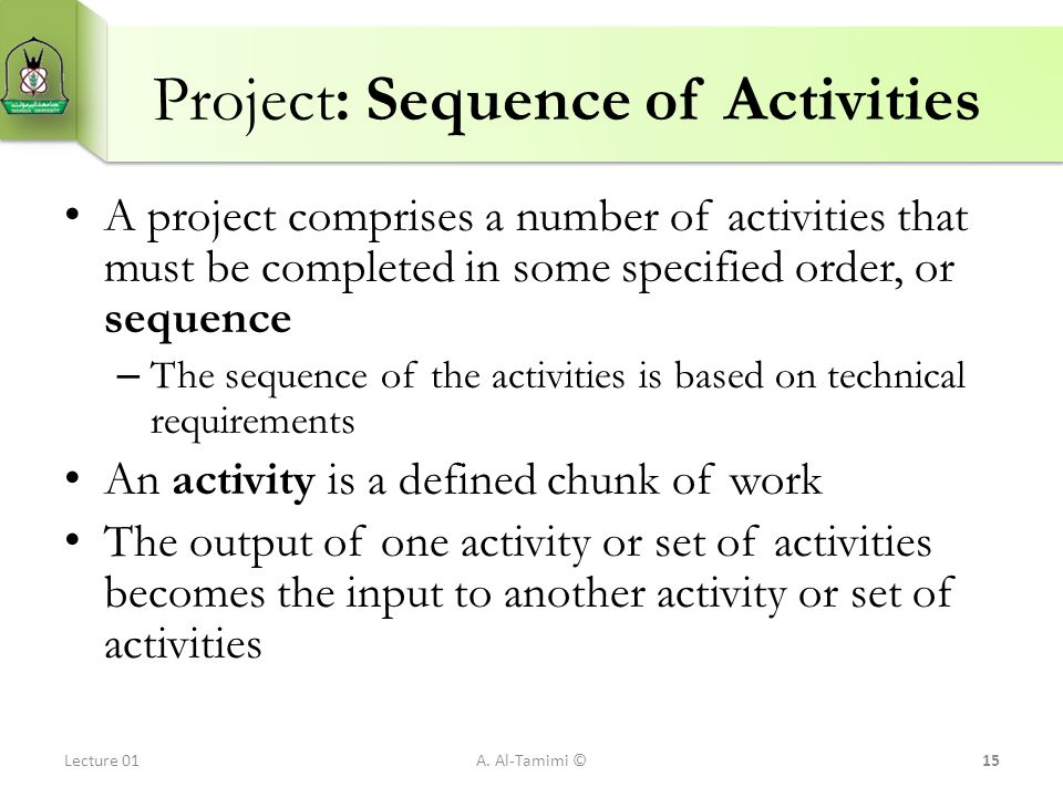 Project: Sequence of Activities