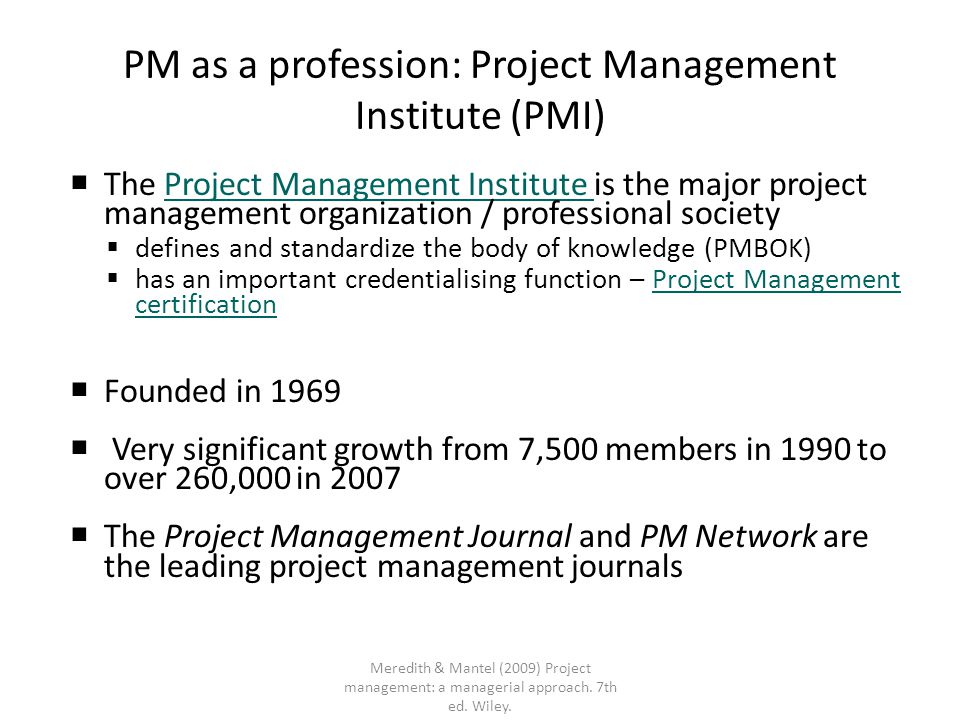 PM as a profession: Project Management Institute (PMI)