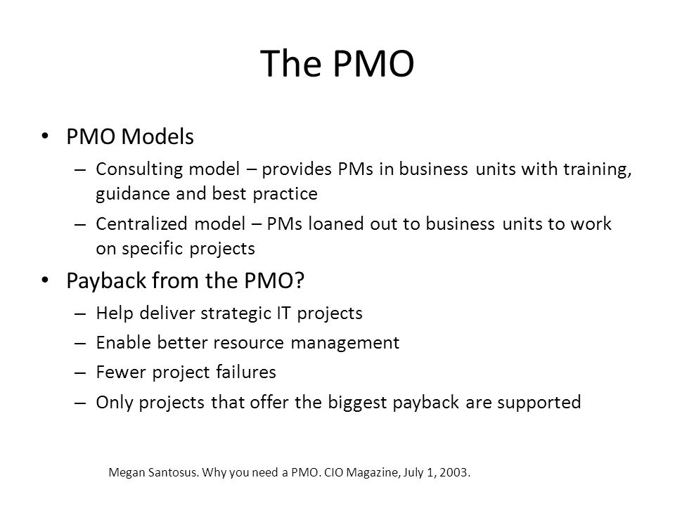 The PMO PMO Models Payback from the PMO