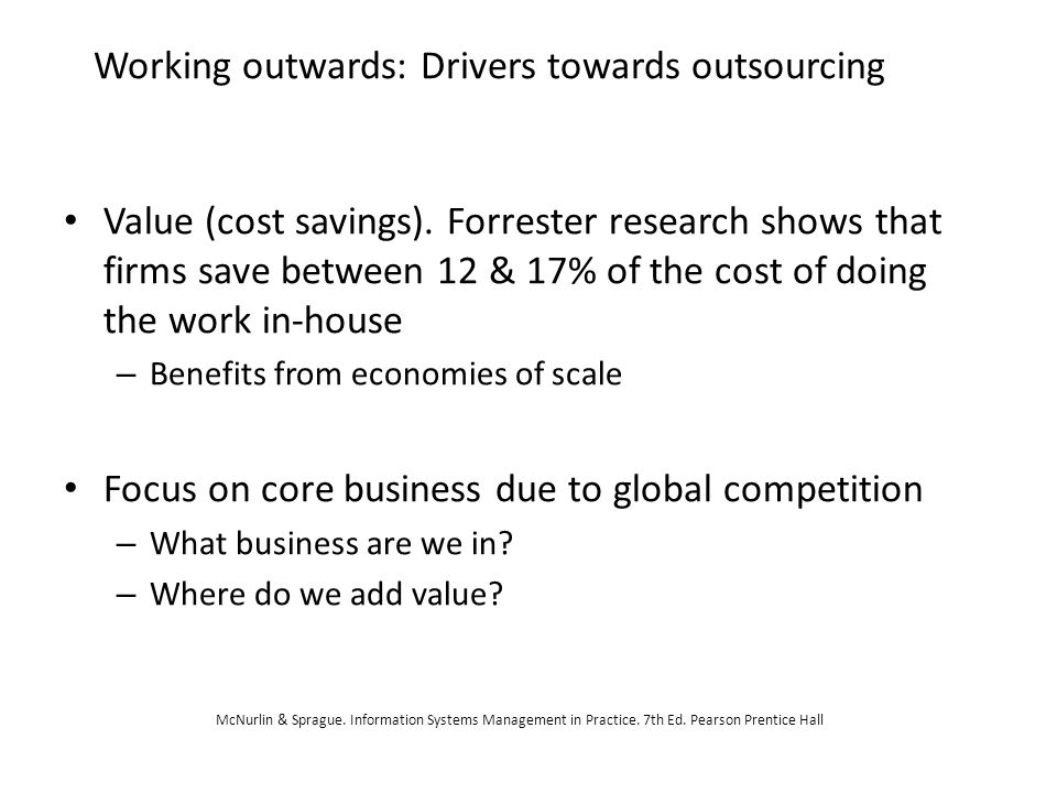 Working outwards: Drivers towards outsourcing