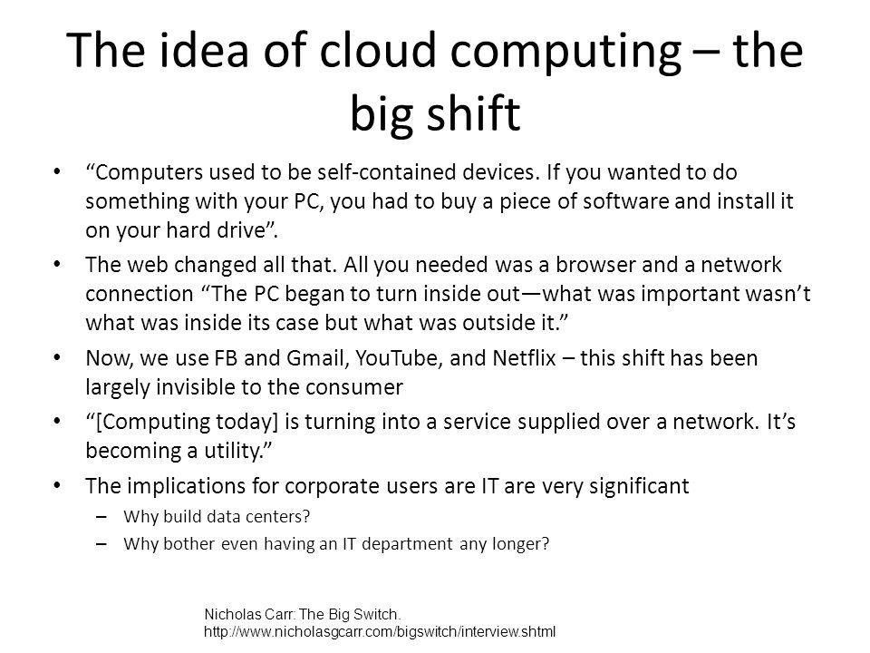 The idea of cloud computing – the big shift