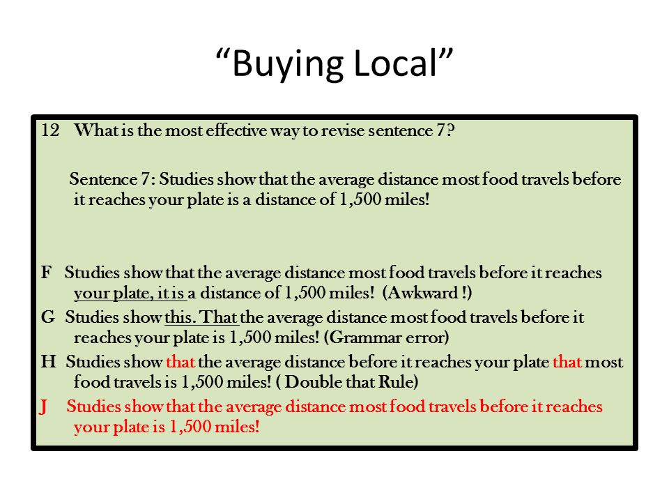 Buying Local What is the most effective way to revise sentence 7