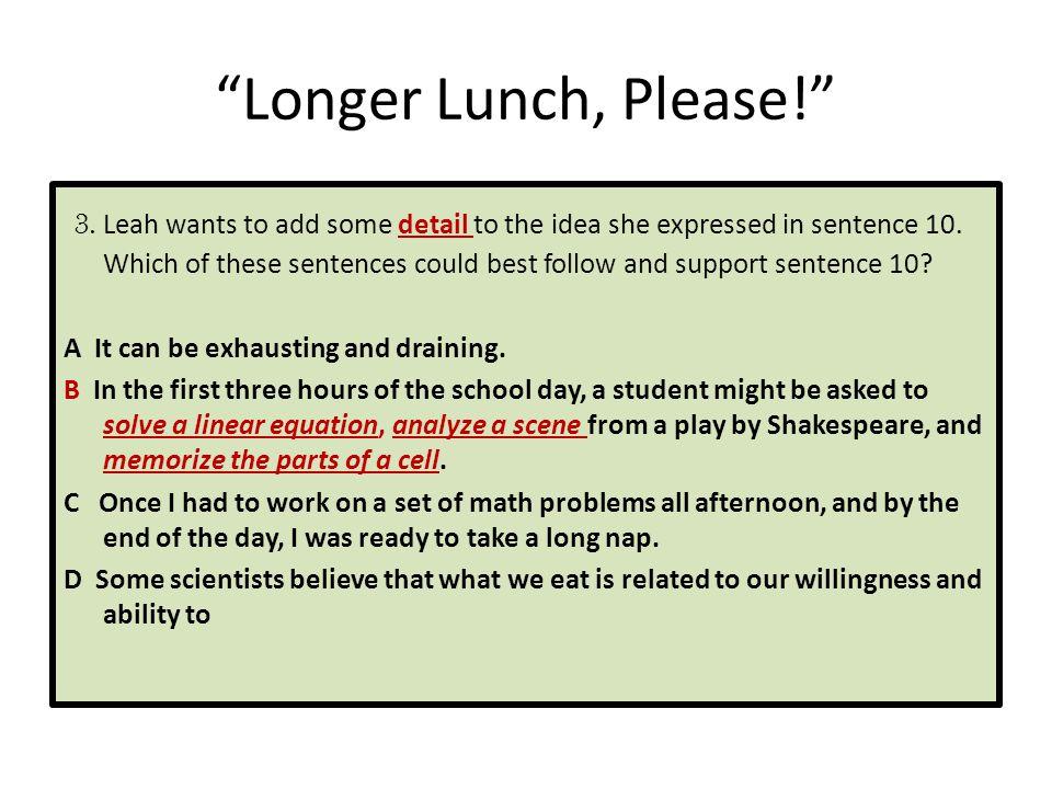 Longer Lunch, Please!