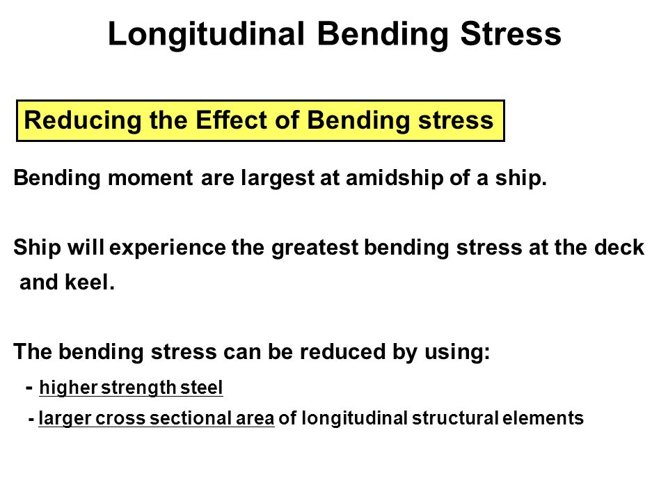 Longitudinal Bending Stress