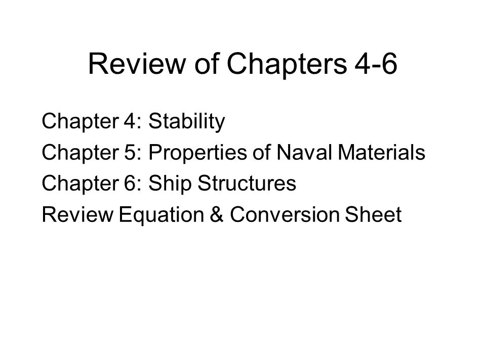 Review of Chapters 4-6 Chapter 4: Stability