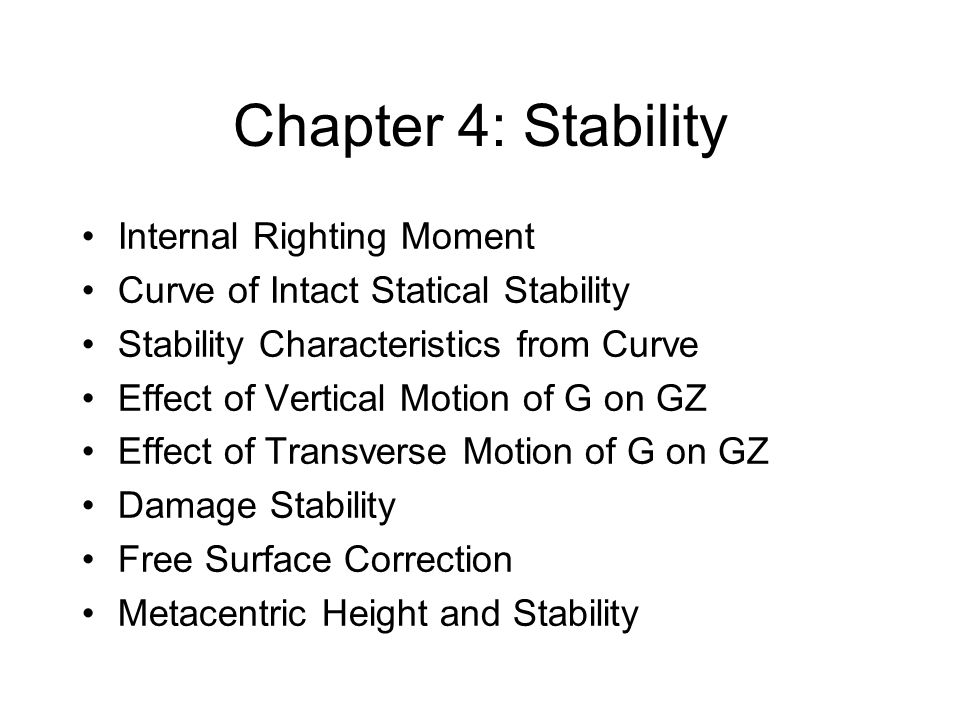 Chapter 4: Stability Internal Righting Moment