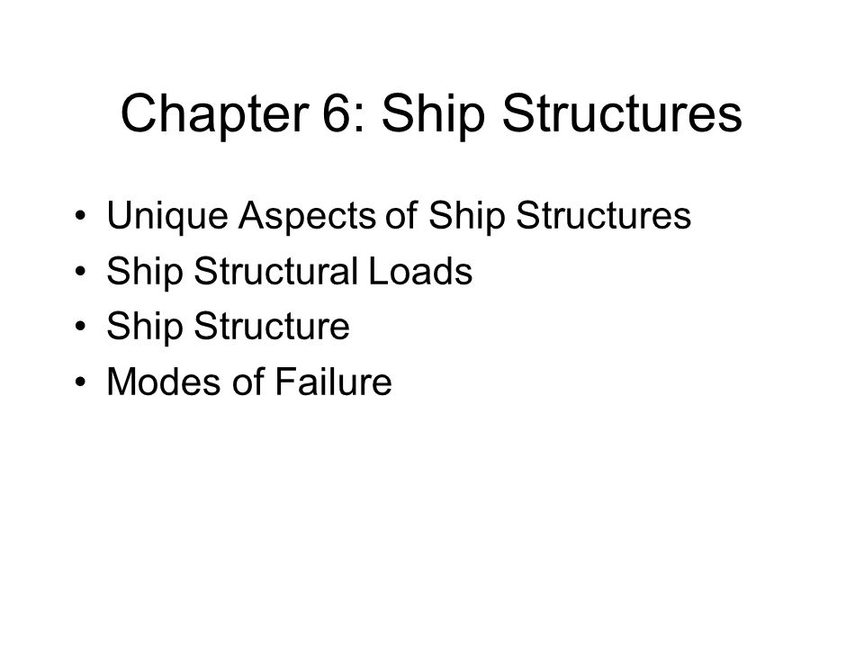 Chapter 6: Ship Structures