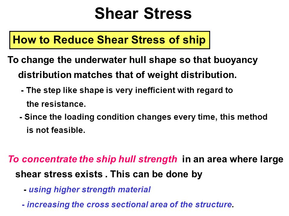 Shear Stress How to Reduce Shear Stress of ship