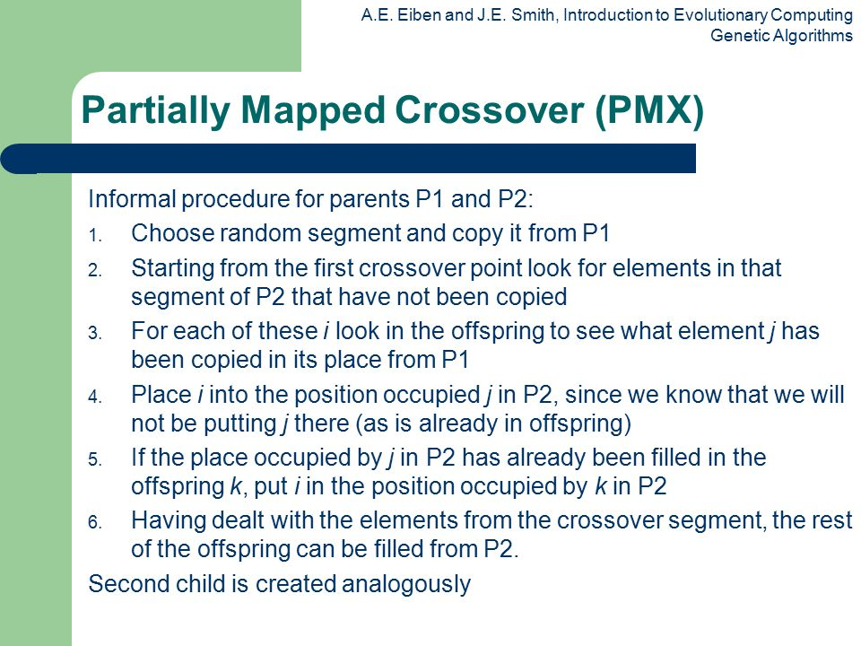 Partially Mapped Crossover (PMX)