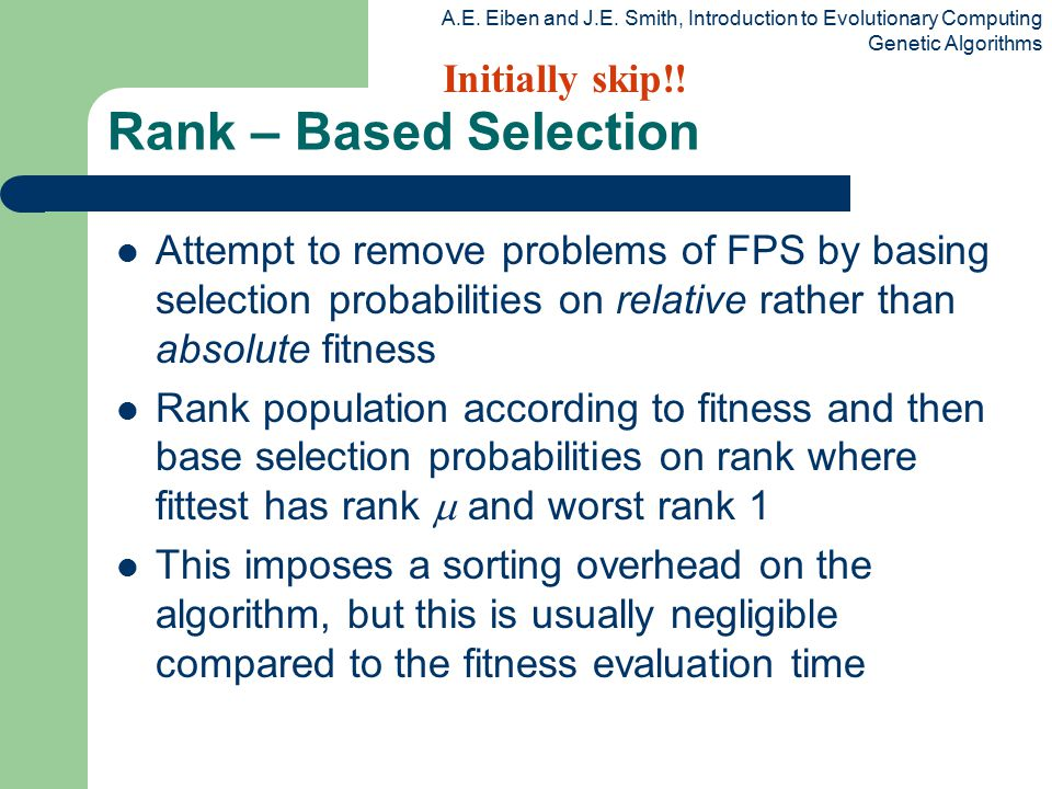 Rank – Based Selection Initially skip!!