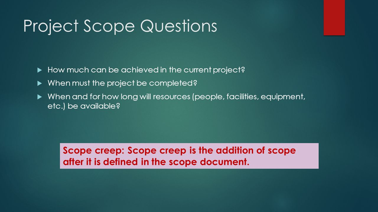 Project Scope Questions