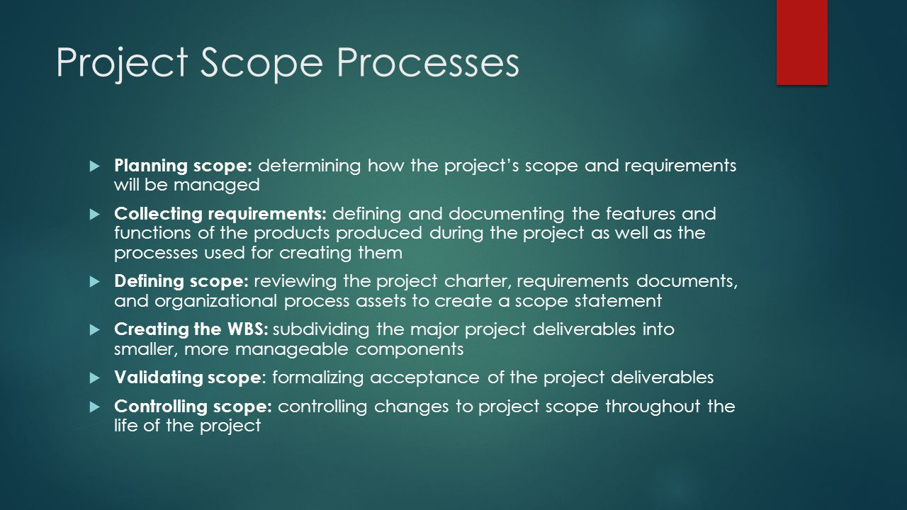 Project Scope Processes