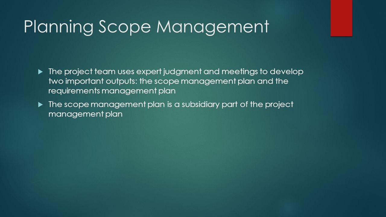 Planning Scope Management