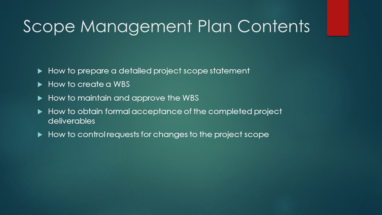 Scope Management Plan Contents