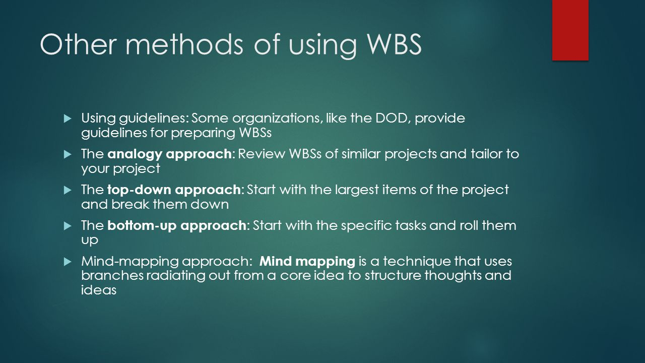 Other methods of using WBS