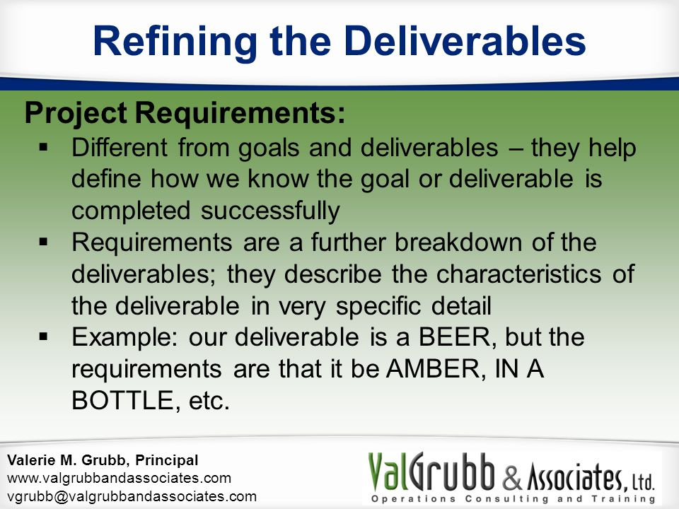Refining the Deliverables