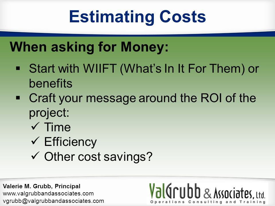 Estimating Costs When asking for Money: