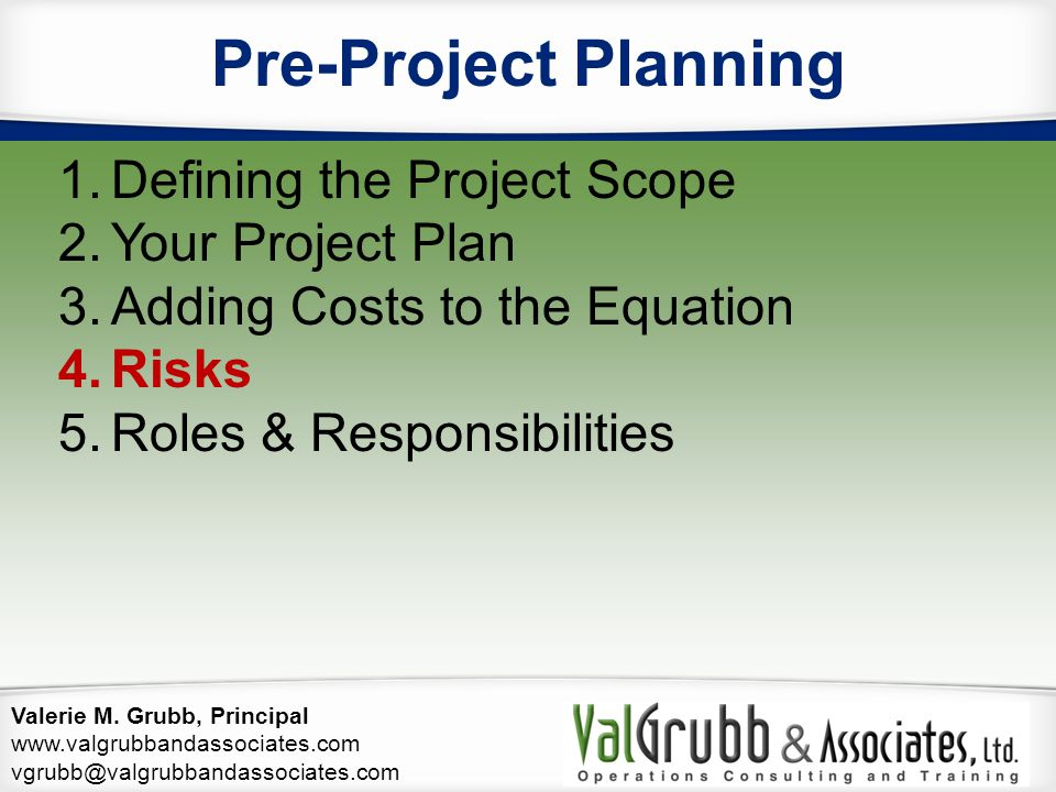 Pre-Project Planning Defining the Project Scope Your Project Plan