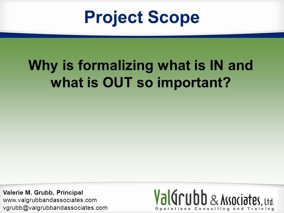 Why is formalizing what is IN and what is OUT so important