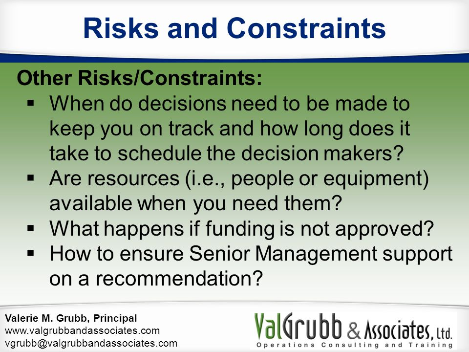 Risks and Constraints Other Risks/Constraints: