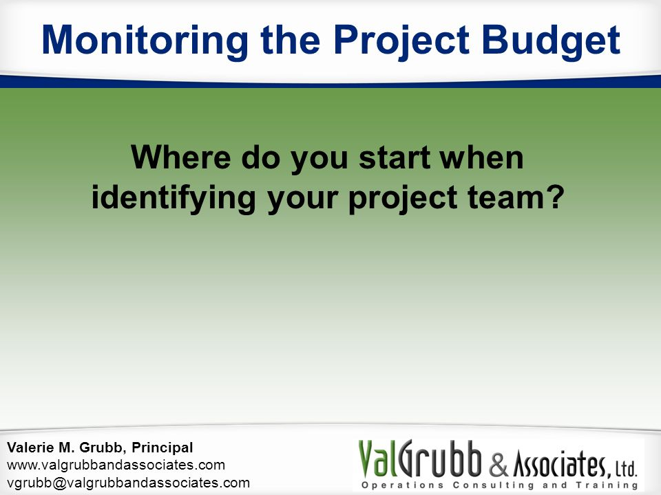 Monitoring the Project Budget