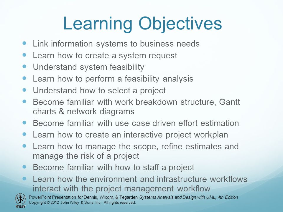 Learning Objectives Link information systems to business needs