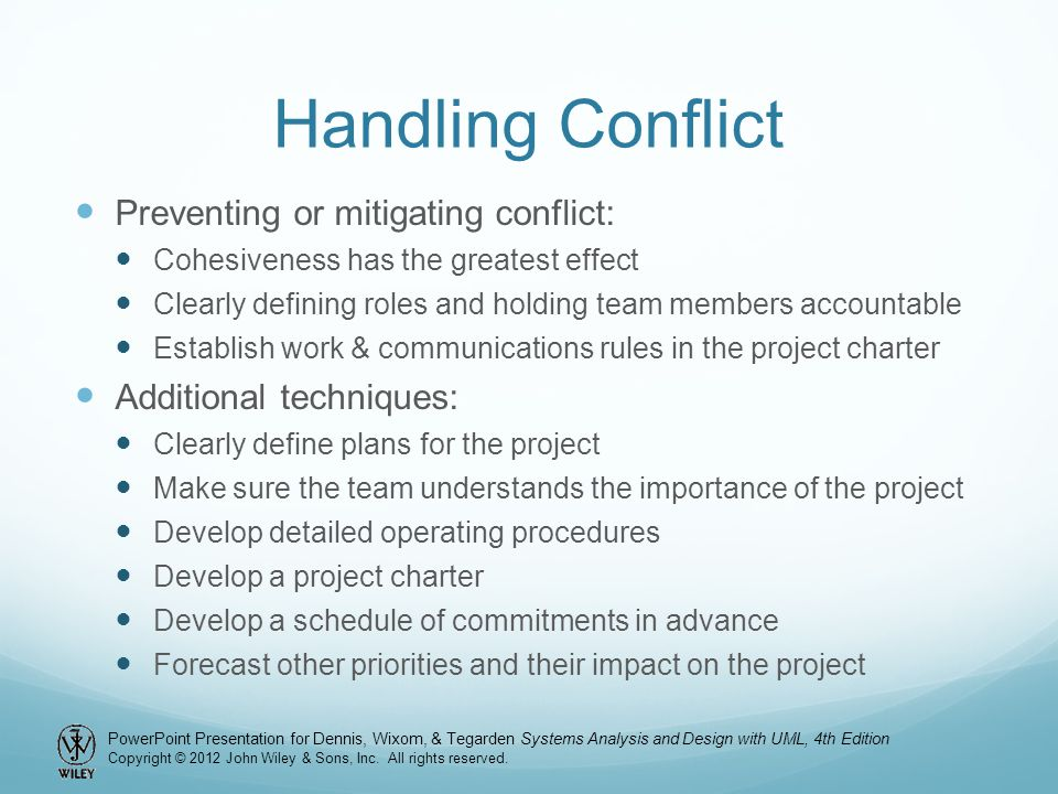 Handling Conflict Preventing or mitigating conflict: