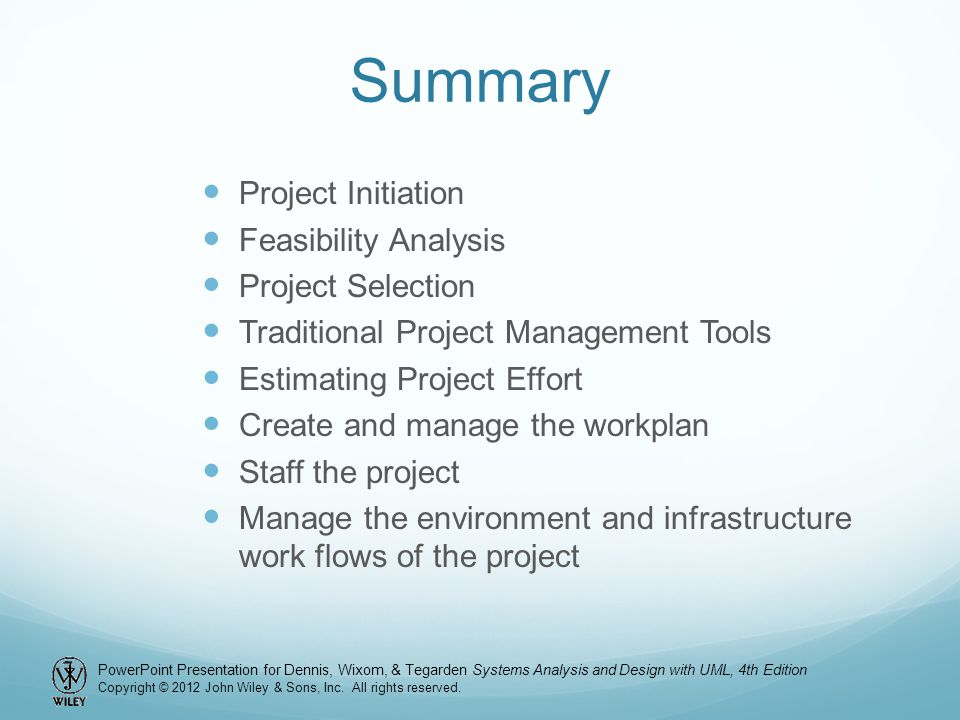 Summary Project Initiation Feasibility Analysis Project Selection