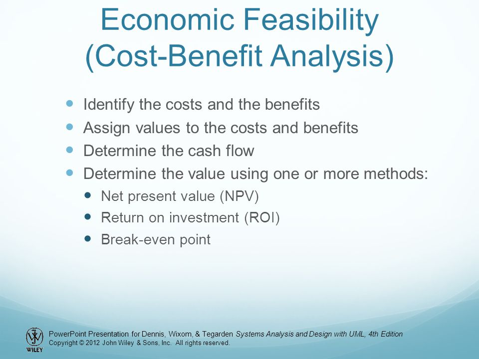 Economic Feasibility (Cost-Benefit Analysis)