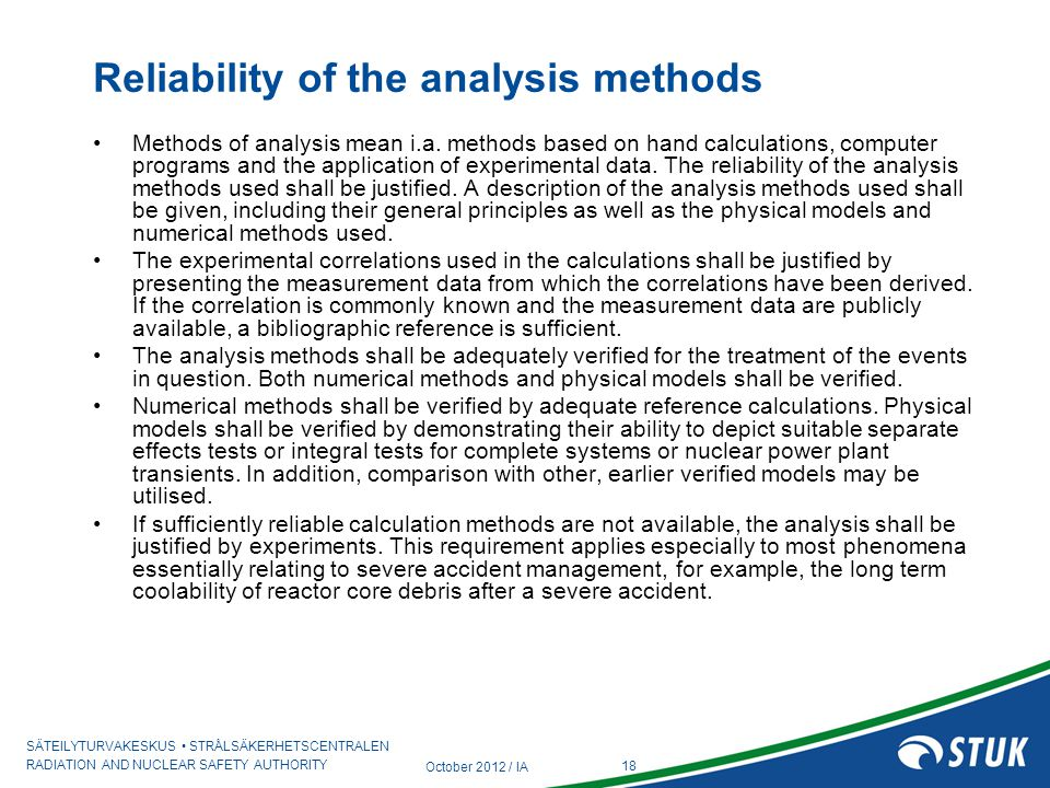 Reliability of the analysis methods