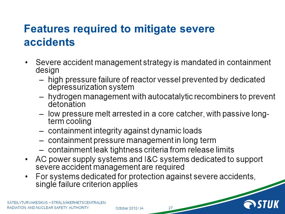 Features required to mitigate severe accidents