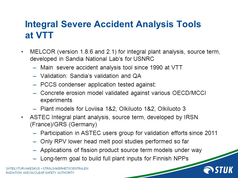 Integral Severe Accident Analysis Tools at VTT