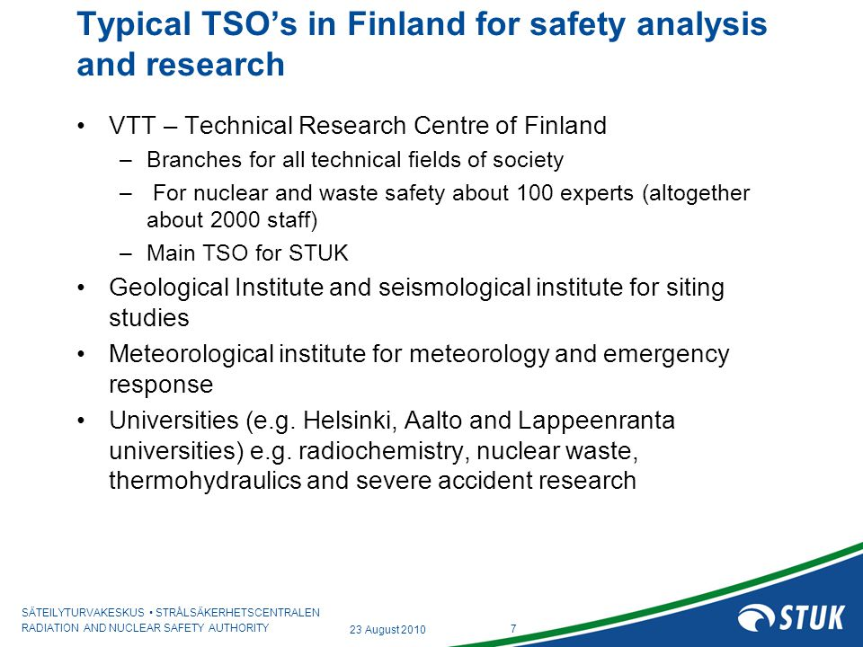 Typical TSO's in Finland for safety analysis and research