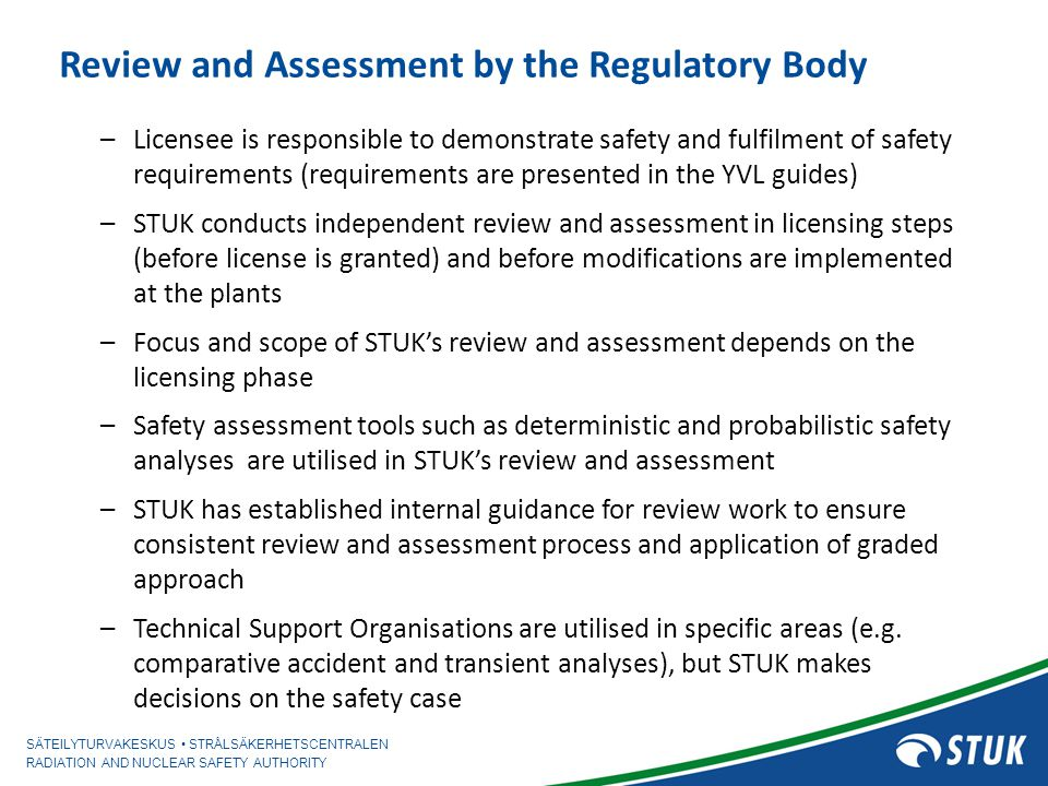 Review and Assessment by the Regulatory Body