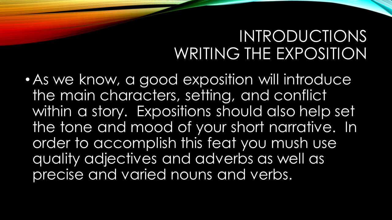 Introductions Writing the Exposition