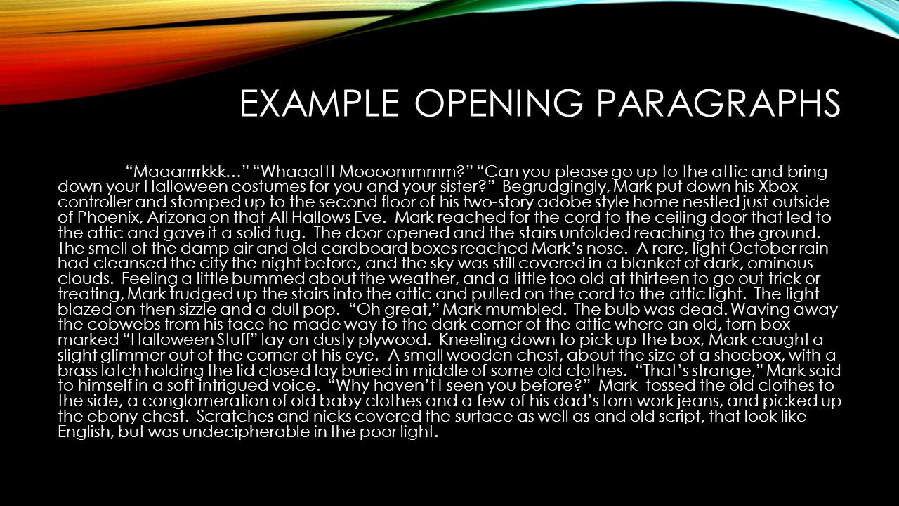 Example Opening Paragraphs