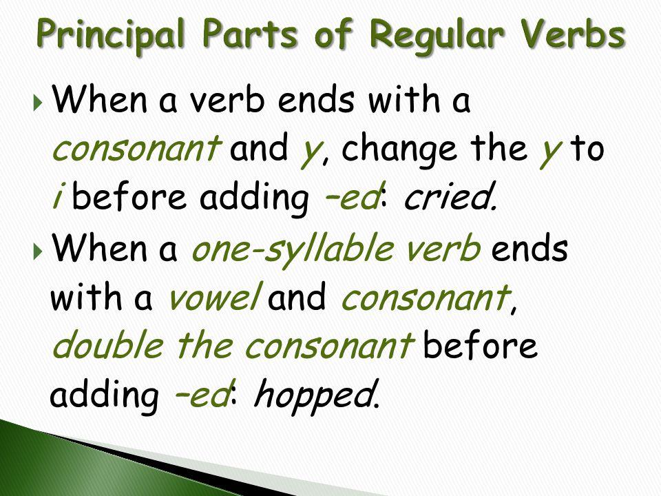 Principal Parts of Regular Verbs